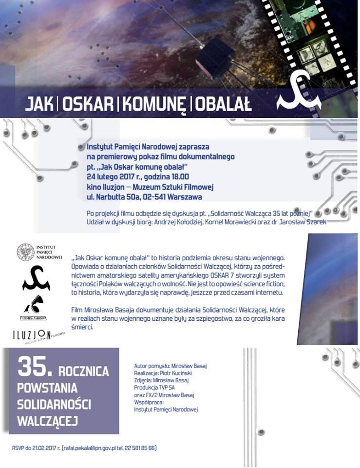 """Premiera filmu dokumentalnego """"Jak Oskar komunę obalał""""."""